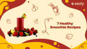Read more about the article 7 Healthy Smoothie Recipes That You Can Prepare for Breakfast in Less Than 15 Minutes