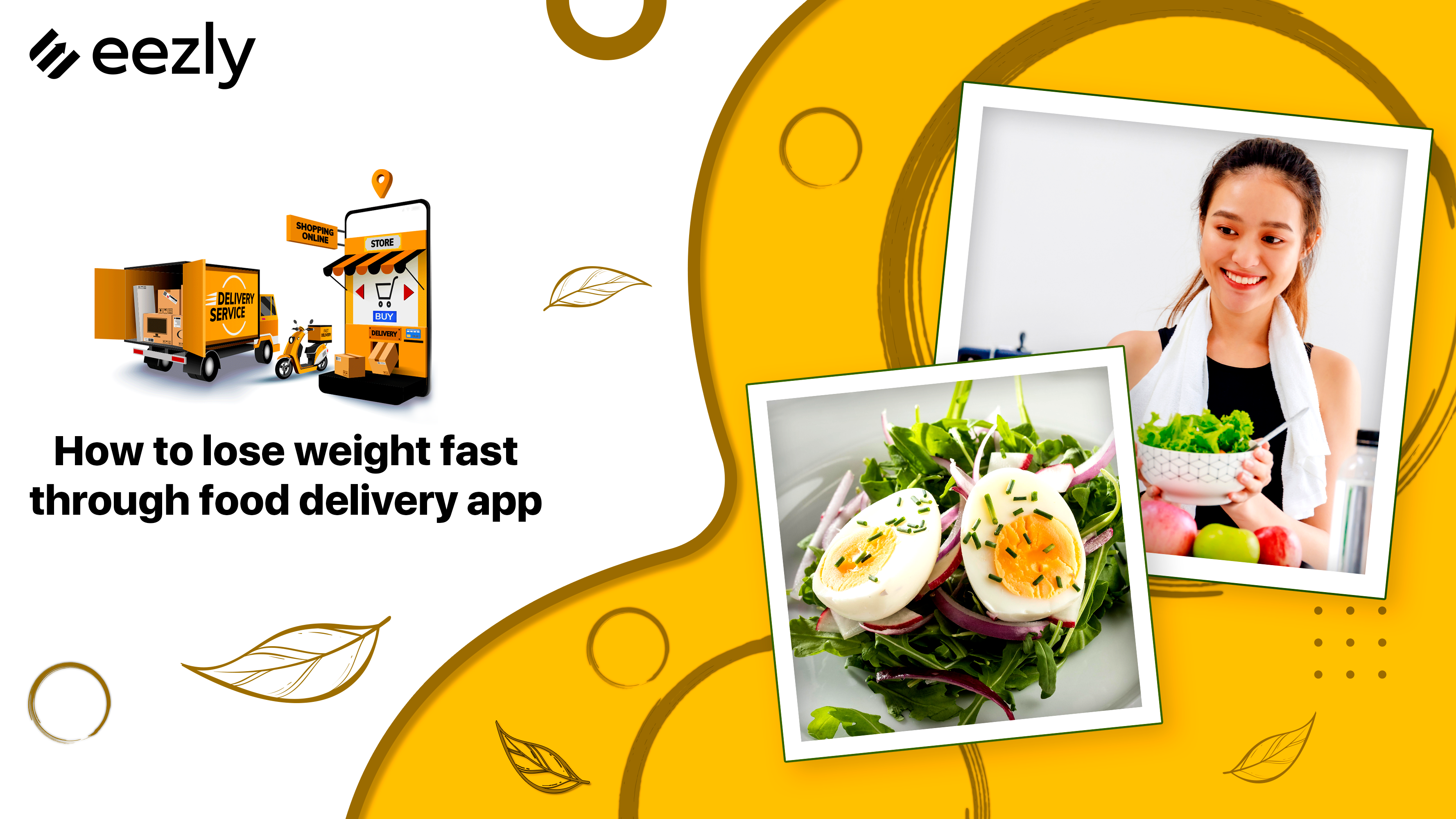 You are currently viewing How to Lose Weight Fast Through Food Delivery App