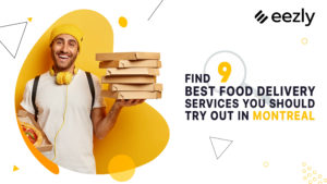 Read more about the article Find 9 Best Food Delivery Services You Should Try Out in Montreal