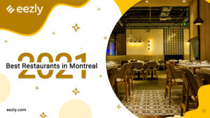 Read more about the article Best Restaurants in Montreal 2021